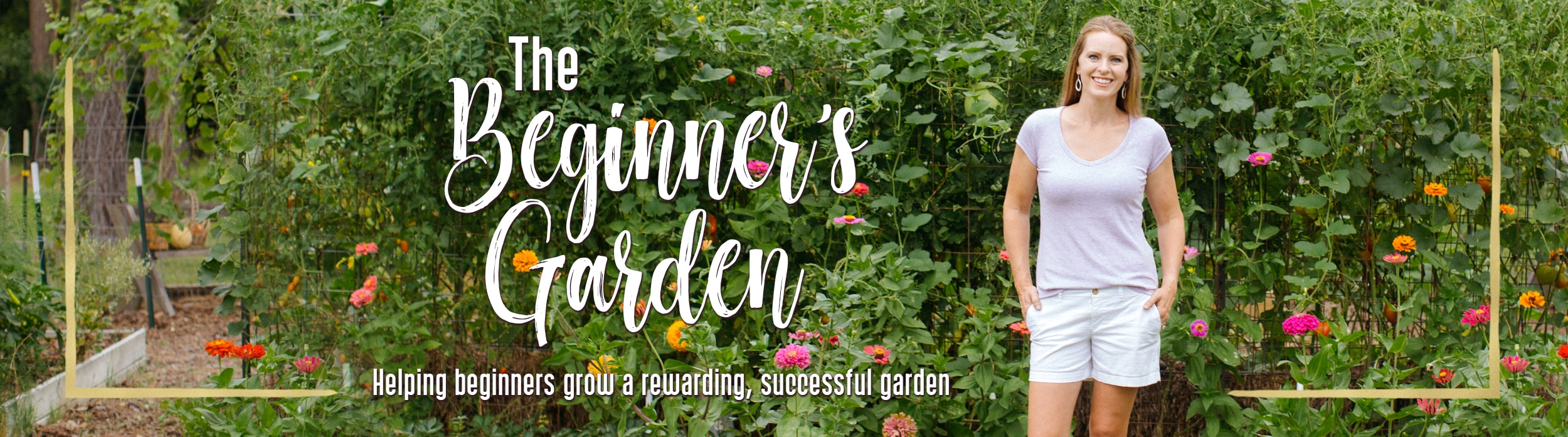 The Beginners Garden - Journey with Jill